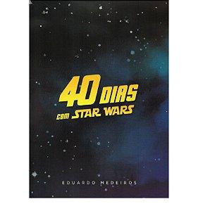 40 DIAS COM STAR WARS - EDUARDO MEDEIROS