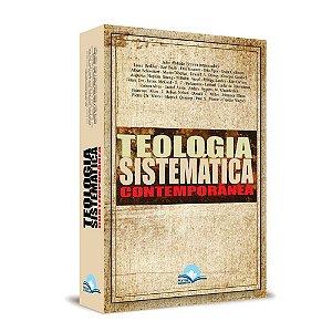 TEOLOGIA SISTEMÁTICA CONTEMPORÂNEA - FONTE EDITORIAL