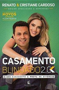 Casamento Blindado 2.0 - Renato e Cristiane Cardoso