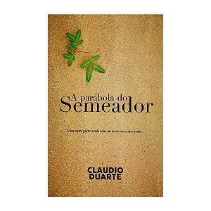 Livro Claudio Duarte A Parábola Do Semeador