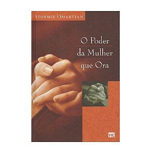 O Poder Da Esposa Que Ora - Stormie Omartian - Edição Especial Capa Dura