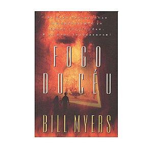 Fogo do Céu - Bill Myers