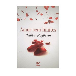 Amor Sem Limites - Talita Pagliarin