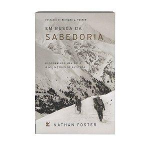 Em Busca da Sabedoria - Nathan Foster
