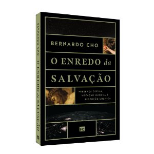 Livro O Enredo Da Salvação - Bernardo Cho