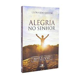 Livro Alegria No Senhor - Leonardo Sahium