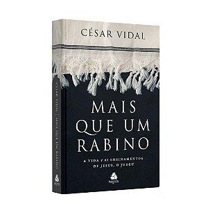 Livro Mais Que Um Rabino - César Vidal