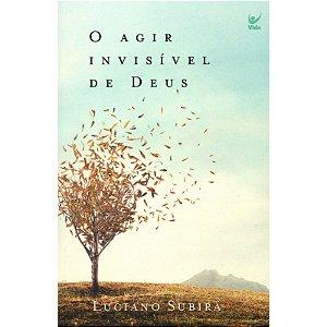Livro O Agir Invísivel De Deus - Luciano Subirá