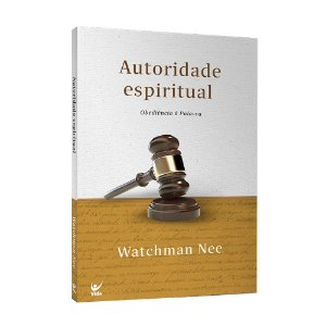 Livro Autoridade Espiritual - Watchman Nee