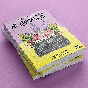 Florescer a Escrita — V Antologia Poética Flores Literárias