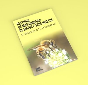 Restinga de Massambaba  – Os matos e seus insetos (e-book)