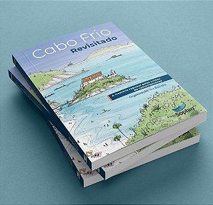 Cabo Frio Revisitado – a memória regional pelas trilhas do contemporâneo