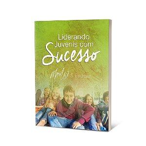 Livro - Liderando juvenis com sucesso