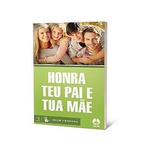 Livro - Honra teu pai e tua mãe