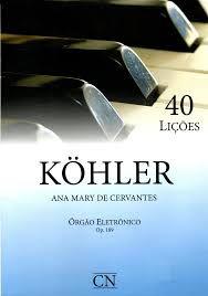 Metodo Orgao Kohler 40 lições