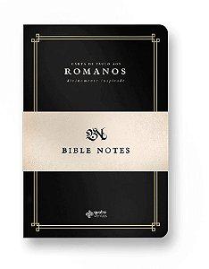 BIBLE NOTES - Carta aos Romanos
