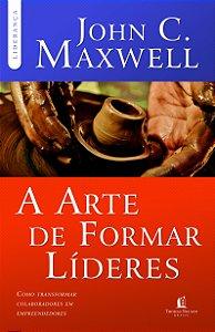A ARTE DE FORMAR LIDERES