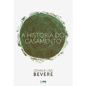 A HISTÓRIA DO CASAMENTO