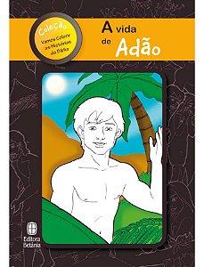 A VIDA DE ADÃO