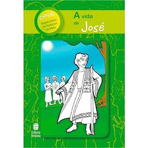 A VIDA DE JOSÉ
