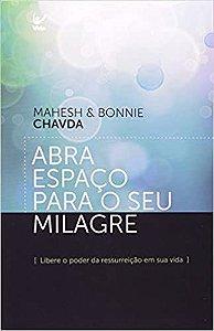 ABRA ESPAÇO PARA O SEU MILAGRE