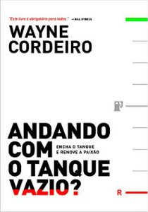 ANDANDO COM O TANQUE VAZIO?