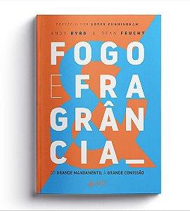 FOGO E FRAGRÂNCIA