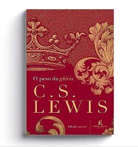 O Peso da Glória - C. S. Lewis