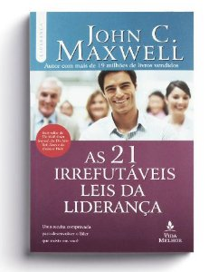 AS 21 IRREFUTÁVEIS LEIS DA LIDERANÇA