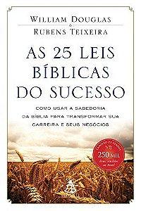 AS 25 LEIS BÍBLICAS DO SUCESSO