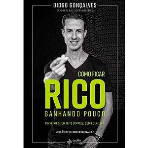 COMO FICAR RICO GANHANDO POUCO