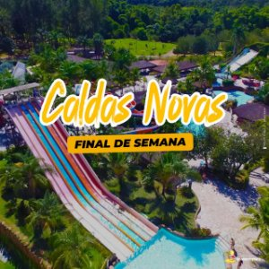 CALDAS NOVAS - 3 PARQUES AQUÁTICOS