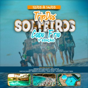 TRIP DOS SOLTEIROS - CABO FRIO