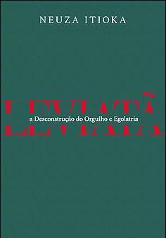 LEVIATÃ - A desconstrução do Orgulho e da Egolatria