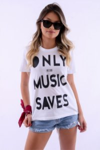 Blusa Feminina ONLY MUSIC SAVES