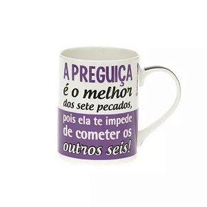 Caneca Frases - A Preguiça