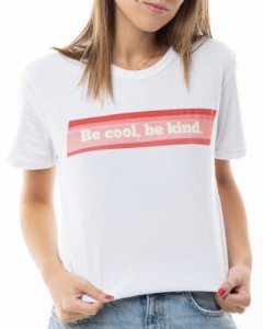 T-shirt Be Cool Be Kind