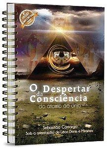 Livro O Despertar da Consciência do Átomo ao Anjo - Série Limitada Capa Dura com wire-o