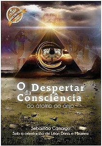 Livro O Despertar da Consciência do Átomo ao Anjo - Série Limitada Capa Dura com costura