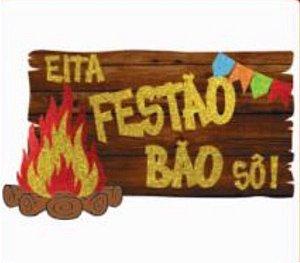 Painel Eita Festão Bão Sô! c/ 1 unidade - Festa Junina