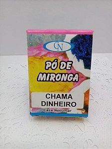 PÓ DE MIRONGA CHAMA DINHEIRO