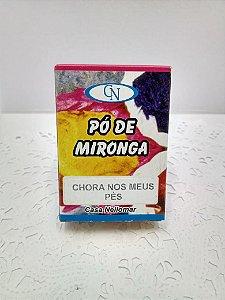 PÓ DE MIRONGA CHORA NOS MEUS PÉS