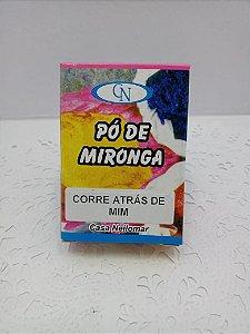 PÓ DE MIRONGA CORRE ATRÁS DE MIM