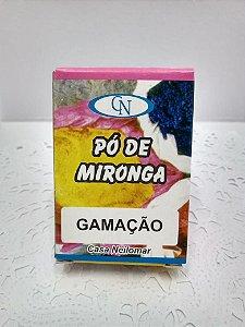PÓ DE MIRONGA GAMAÇÃO