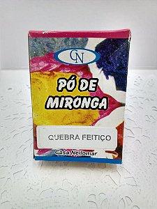 PÓ DE MIRONGA QUEBRA FEITIÇO