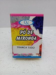 PÓ DE MIRONGA TRANCA TUDO