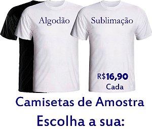 1 Camiseta de amostra R$ 16,90 cada - Escreva qual amostra deseja,  no espaço em branco disponível antes de finalizar a compra