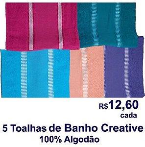 5 Toalhas de Banho Criative R$ 12,60 Cada