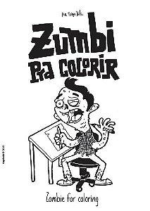 GRÁTIS - Zumbi pra Colorir - PDF para impressão - Link na descrição