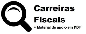 Videoaulas CARREIRAS FISCAIS  2019 - São 26 disciplinas essenciais e específicas baseadas em editais de concursos da área fiscal (federal, estadual ou municipal)